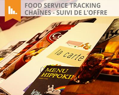 Food Service Tracking Chaines - Suivi de l'offre