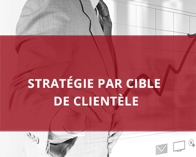 Stratégie par cible de clientèle
