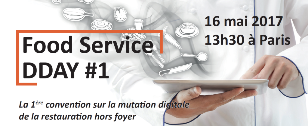 Food Service DDAY conventi on sur la mutation digitale de la restauration hors foyer