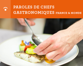 Paroles de chefs gastronomiques france et monde - FSV