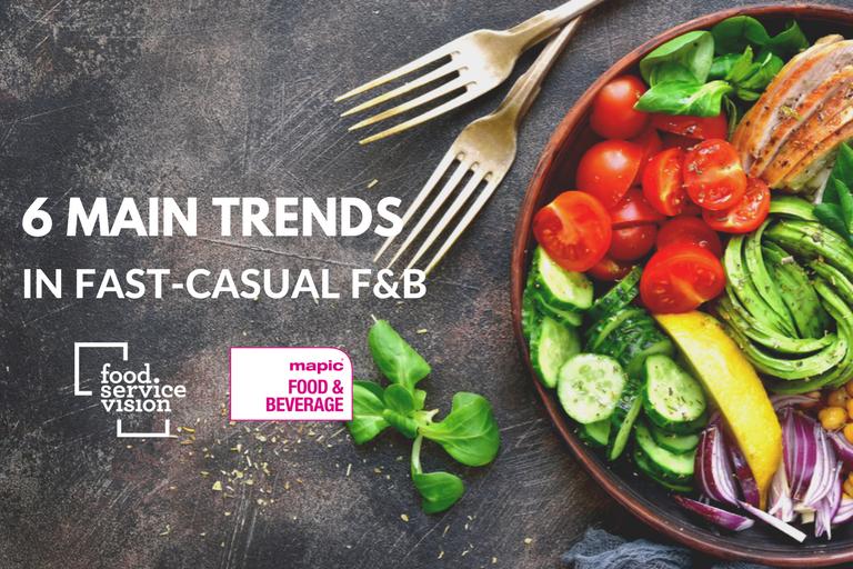 Les 6 grandes tendances food & beverage en restauration rapide en partenariat avec Mapic F&B